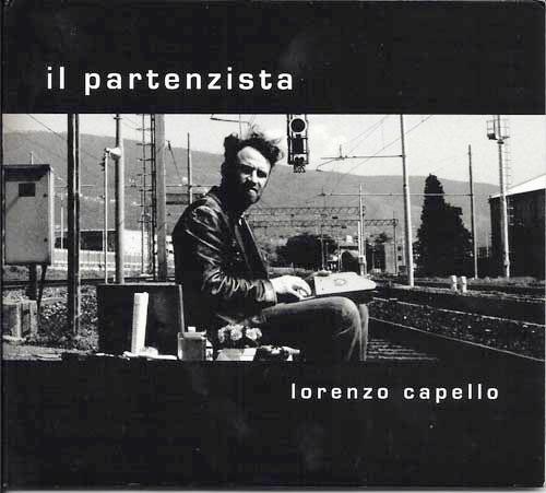 20/04/2013<br />Lorenzo Capello <br />&#8220;Il Partenzista&#8221; serata di grande Jazz